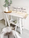 Small White Washed Trestle Table and  Scripted Wooden Sign Hollow Furniture