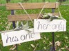 """His One"" and ""Her Only"" Signs with Olive Leaf Bouquets Hollow Furniture"