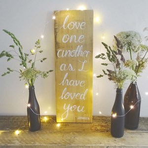 "Product photo of ""Love One Another..."" Sign"
